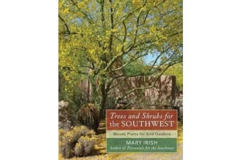 Trees and Shrubs for the Southwest