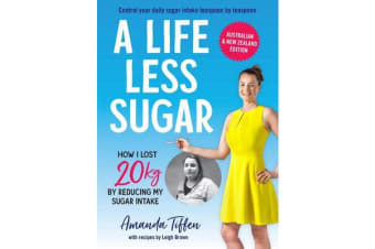 A Life Less Sugar - The best-selling sugar-free diet
