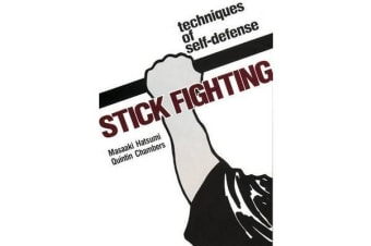 Stick Fighting - Techniques Of Self-defense