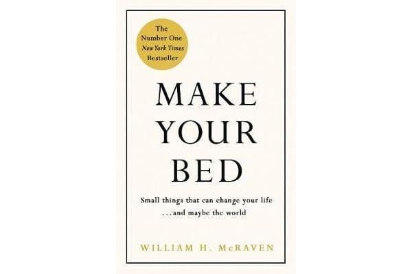 Make Your Bed - Small things that can change your life... and maybe the world