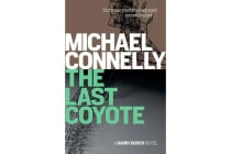 The Last Coyote - A Harry Bosch Novel