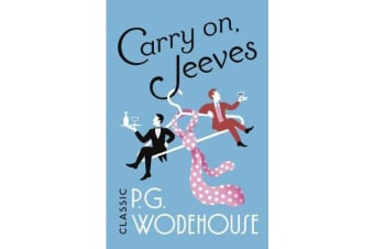 Carry On, Jeeves - (Jeeves & Wooster)
