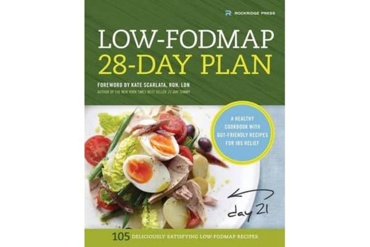 Low-Fodmap 28-Day Plan - A Healthy Cookbook with Gut-Friendly Recipes for Ibs Relief