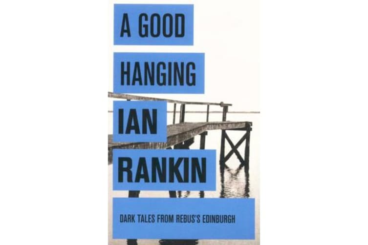 A Good Hanging and Other Stories
