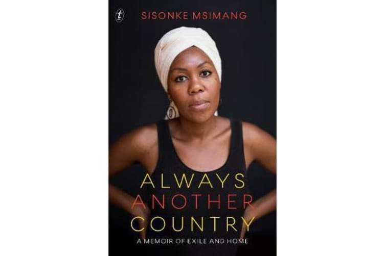 Always Another Country - A Memoir of Exile and Home