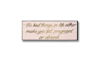 Hill Interiors The Best Things Gold Foil Plaque (Pink/Gold) (One Size)