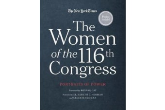 The Women of the 116th Congress - Portraits of Power