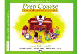 Alfred's Basic Piano Prep Course Lesson Book, Bk C - For the Young Beginner