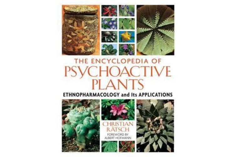The Encyclopedia of Psychoactive Plants - Ethnopharmacology and its Applications