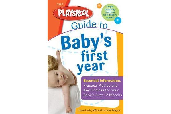 Playskool Guide to Babys First Year