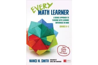 Every Math Learner, Grades K-5 - A Doable Approach to Teaching With Learning Differences in Mind