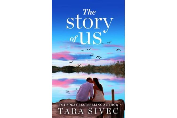 The Story of Us - A heart-wrenching story that will make you believe in  true love