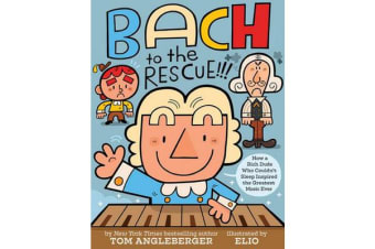 Bach to the Rescue!!!:How a Rich Dude Who Couldn t Sleep Inspired - How a Rich Dude Who Couldn t Sleep Inspired the Greatest Music Ever