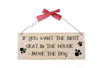 Something Different If You Want The Best Seat Hanging Sign (Multicoloured) (One Size)