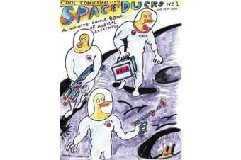 Space Ducks - An Infinite Comic Book of Musical Greatness