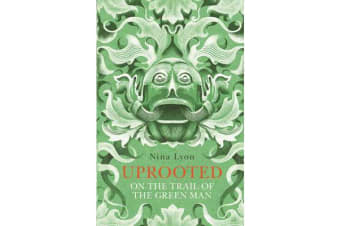 Uprooted - On the Trail of the Green Man