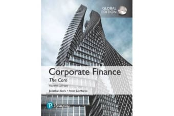 Corporate Finance - The Core, Global Edition