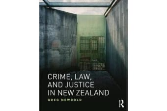 Crime, Law and Justice in New Zealand