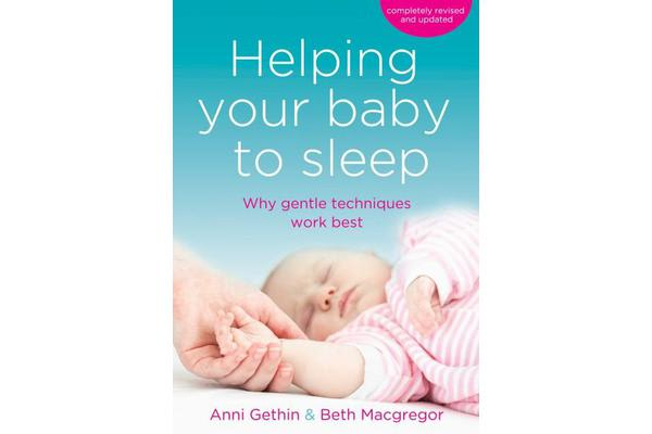 Helping Your Baby to Sleep - Why Gentle Techniques Work Best