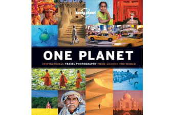 One Planet - Inspirational Travel Photography from Around the World