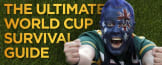 Will YOU survive the World Cup 2014? Follow these 7 steps...