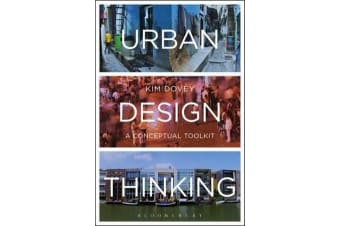 Urban Design Thinking - A Conceptual Toolkit