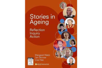 Stories in Ageing - Reflection, Inquiry, Action