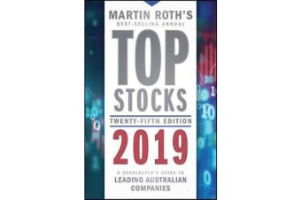 Top Stocks 2019 - A Sharebuyer's Guide to Leading Australian Companies