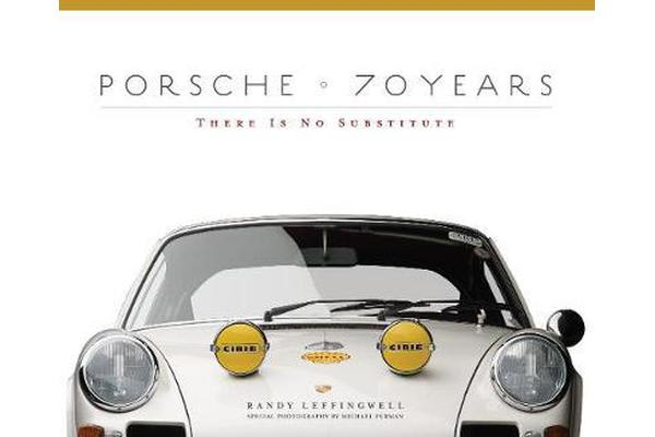 Porsche 70 Years - There Is No Substitute