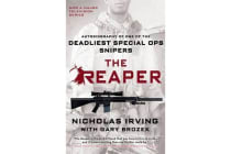 The Reaper - Autobiography Of One Of The Deadliest Special Ops Snipers