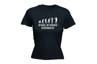 123T Funny Tee - Go We Screwed Everything Up - (XX-Large Black Womens T Shirt)