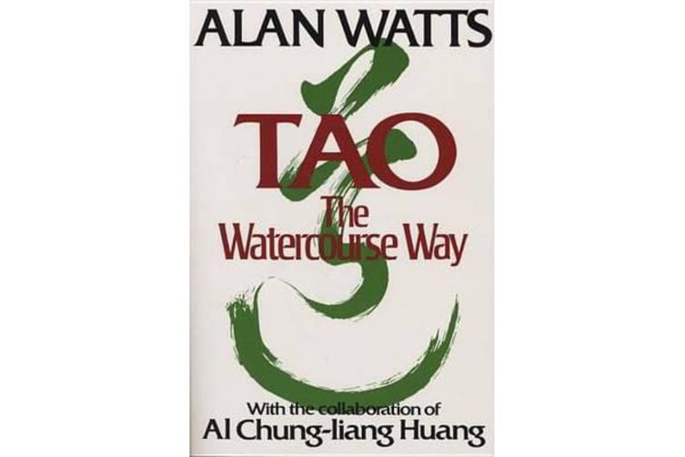 Tao - the Watercourse Way