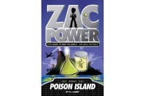 Zac Power #1: Poison Island - 24 Hours to Save the World ... and Walk the Dog