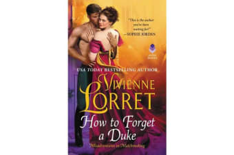 How to Forget a Duke