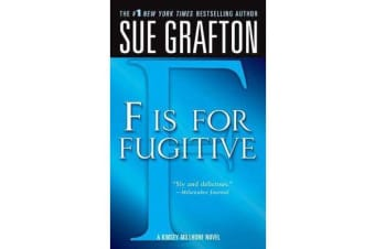 """F"" Is for Fugitive - A Kinsey Millhone Mystery"