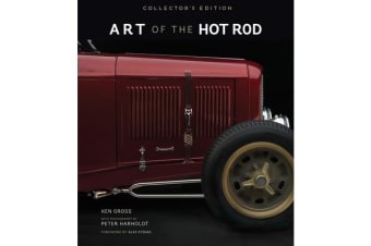 Art of the Hot Rod - Collector'S Edition