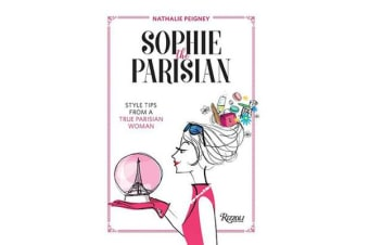 Sophie the Parisian - Style Tips From a True Parisian Woman