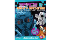 Ripley's Believe It or Not! Space and Mighty Machines