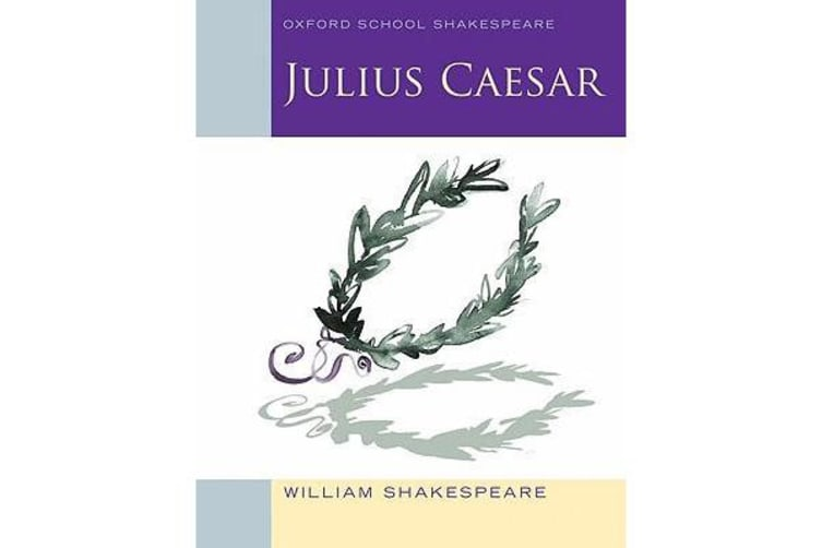 Oxford School Shakespeare - Julius Caesar