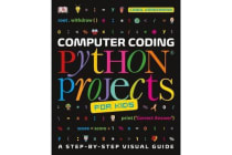 Computer Coding Python Projects for Kids - A Step-by-Step Visual Guide