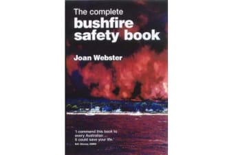 The Complete Bushfire Safety Book
