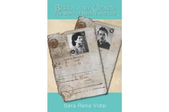 Bella and Chaim - The Story of Beauty and Life