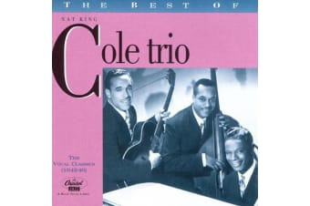 The Best Of The Nat King Cole Trio: The Vocal Classics (1942-46) CD NEW SEALED