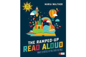 The Ramped-Up Read Aloud - What to Notice as You Turn the Page [Grades PreK-3]
