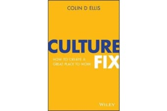 Culture Fix - How to Create a Great Place to Work