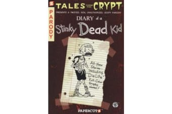 Diary of a Stinky Dead Kid (8) - Tales From the Crypt