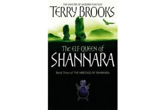The Elf Queen Of Shannara - The Heritage of Shannara, book 3