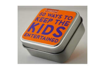 Tabletop Entertainment Fun in a Tin - 50 Ways to Keep the Kids Entertained