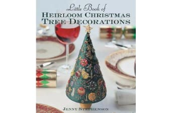 Little Book of Heirloom Christmas Tree Decorations