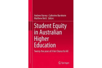 Student Equity in Australian Higher Education - Twenty-five years of A Fair Chance for All